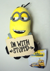 Despicable Me 5 inch plush Minion holding I`m with Stupid sign China, Despicable Me, Plush, 2015, animated, movie